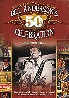 CFR Bill Anderson's 50th Celebration Vol. 1