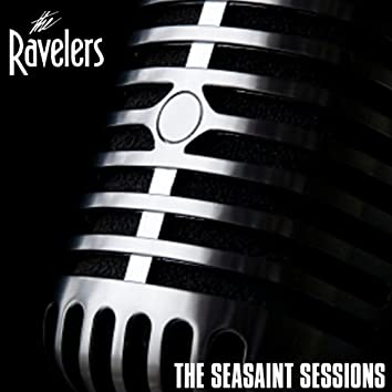 The Ravelers: The Seasaint Sessions