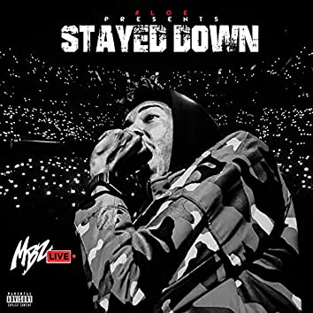 Stayed Down