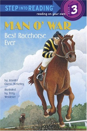 Man O'War: Best Racehorse Ever (Step into Reading 3)