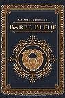 Barbe Bleue - Charles Perrault: Édition illustrée | 24 pages Format 15,24 cm x 22,86 cm par Perrault