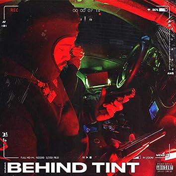 Behind Tint