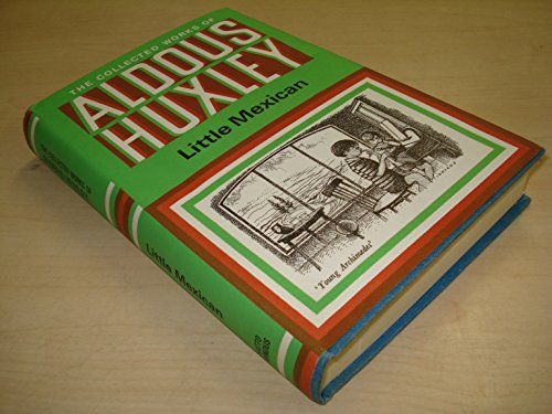 Little Mexican (The collected works of Aldous Huxley)の詳細を見る