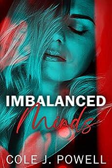 Imbalanced Minds by [Cole J. Powell]