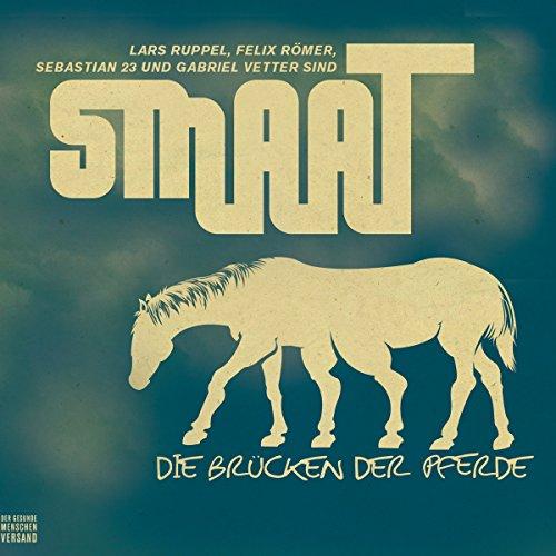 Smaat. Die Brücken der Pferde. Die beste Slamboygroup im Download Titelbild