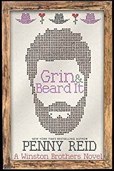Grin and Beard It: A Small Town Romantic Comedy (Winston Brothers Book 2) by [Penny Reid]