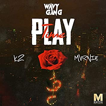 PlayTime (feat. Mvrnie & K2)