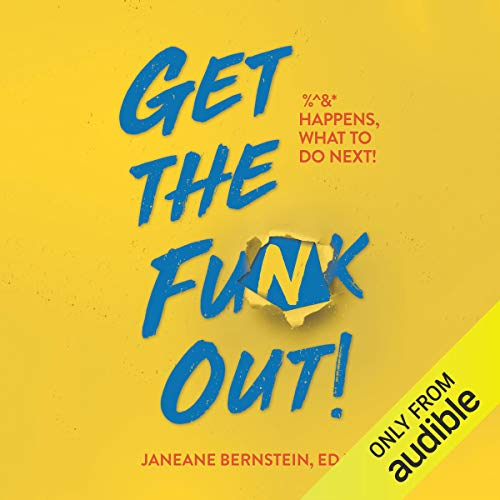 Get the Funk Out! Audiobook By Janeane Bernstein EdD cover art