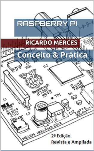 Raspberry Pi - Conceito & Prática