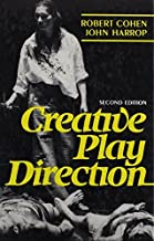 Creative Play Direction by Robert Cohen (1983-10-05)