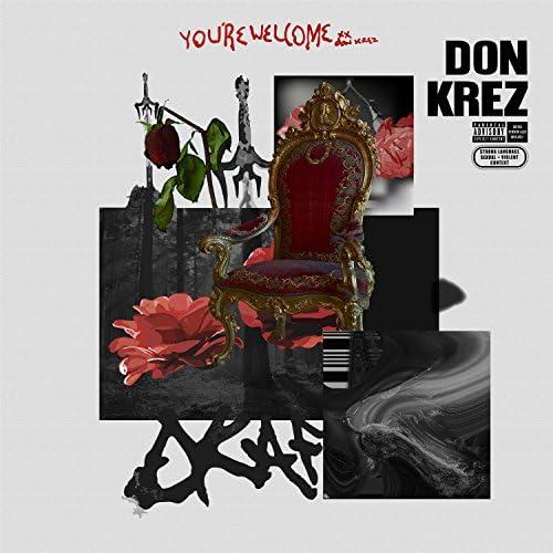 Don Krez, Pouya & Issa Gold