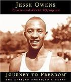 Jesse Owens: Track-And-Field Olympian (Journey to Freedom)