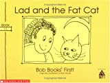 Lad and the Fat Cat (Bob Books First! Level A Set 1 Book 11))