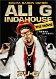 Ali G - In Da House The Movie - Sacha Baron Cohen