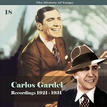 The History of Tango - Carlos Gardel Volume 18 / Recordings 1921 - 1931