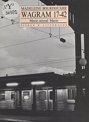 Wagram 17.42 : À la recherche de Marie (Littérales) (French Edition)