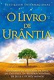 O Livro de Urântia: Revelando os Misterios de Deus, do Universo, de Jesus e...