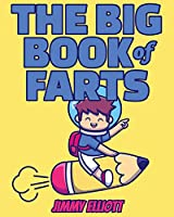 The BIG Book of FARTS - Funny Coloring Book for Kids: Fart Animals BIG Book - Relax and Funny Colouring Book For Kids and Adults - Great Gift Idea - Color Book for Adults