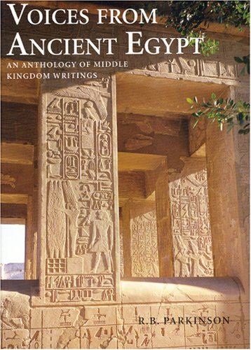 Voices from Ancient Egypt: An Anthology of Middle Kingdom Writings