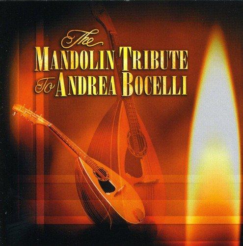 The Mandolin Tribute To Andrea Bocelli