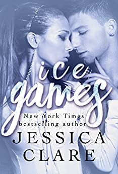 Ice Games (Games series Book 3) by [Jessica Clare, Jill Myles]
