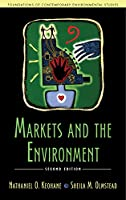 Markets and the Environment (Foundations of Contemporary Environmental Studies)