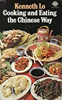 Cooking and Eating the Chinese Way 0583131360 Book Cover