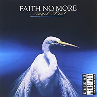 Angel Dust by Faith No More (1992-07-28)