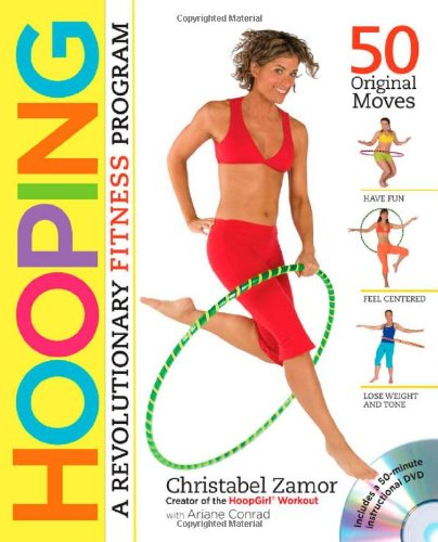 Hooping: A Revolutionary Fitness Program (Book & DVD)