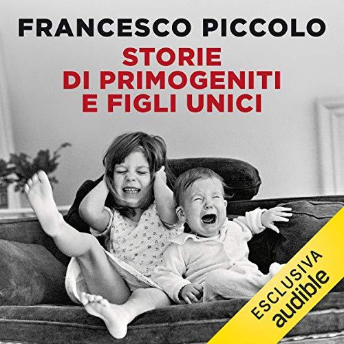 Storie di primogeniti e figli unici copertina