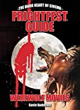 FrightFest Guide to Werewolf Movies (The Dark Heart of Cinema)