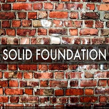 Solid Foundation (feat. Malex3, Lil Dave2x & Jay Dubb)