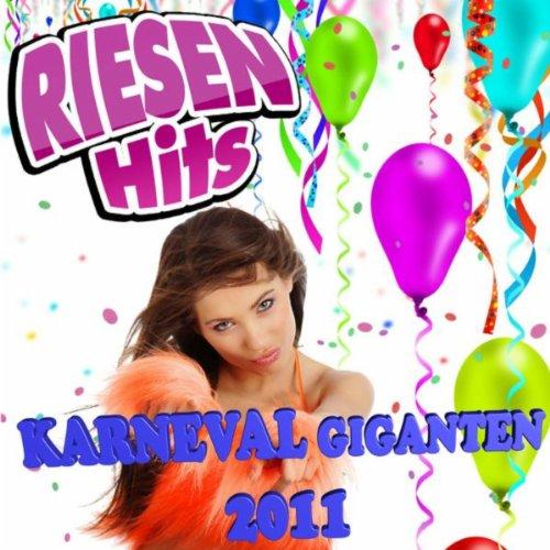 Riesen Hits - Karneval Giganten 2011