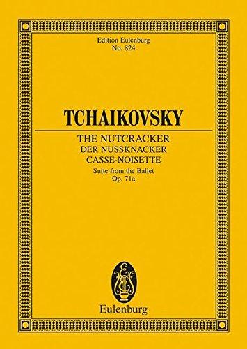 Der Nussknacker: Ballettsuite. op. 71a. Orchester. Studienpartitur. (Eulenburg Studienpartituren)