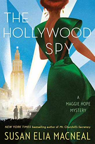 The Hollywood Spy: A Maggie Hope Mystery by [Susan Elia MacNeal]
