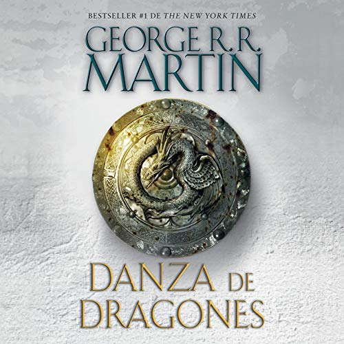 Danza de dragones [A Dance with Dragons] Audiobook By George R.R. Martin cover art
