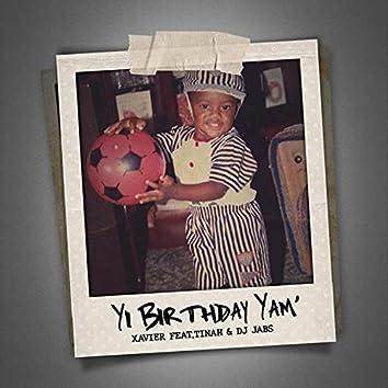 Yi Birthday Yam' (Happy Birthday) (feat. Tinah & Dj Jabs)