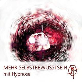 Mehr Selbstbewusstsein mit Hypnose Titelbild