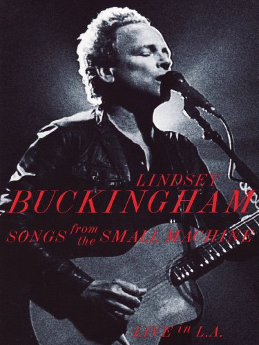 Lindsey Buckingham - Songs from the small machine - Live in L.A.(+CD)