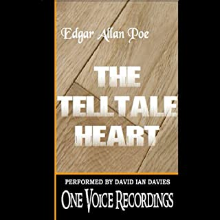 The Tell-Tale Heart                   De :                                                                                                                                 Mr. Edgar Allan Poe                               Lu par :                                                                                                                                 Mr. David Ian Davies                      Durée : 13 min     Pas de notations     Global 0,0