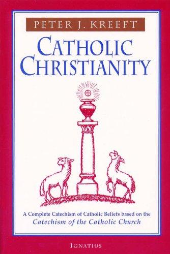 Catholic Christianity (English Edition)
