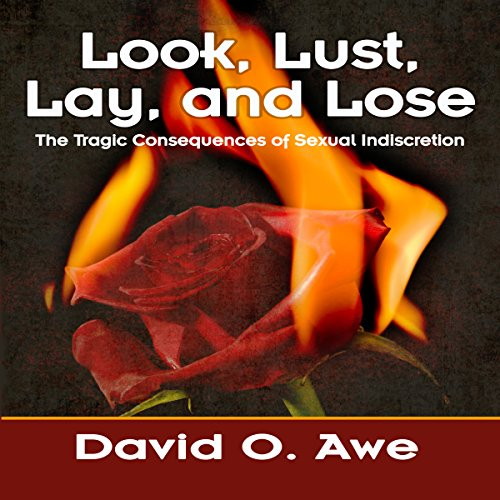 Look, Lust, Lay, and Lose audiobook cover art