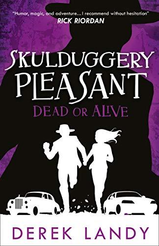 Dead or Alive (Skulduggery Pleasant, Band 14)