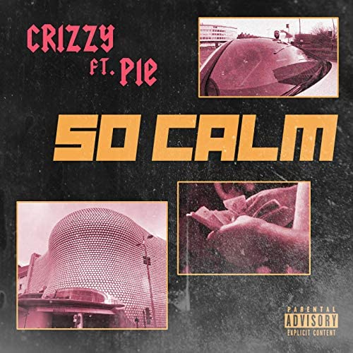 Crizzy feat. Pie