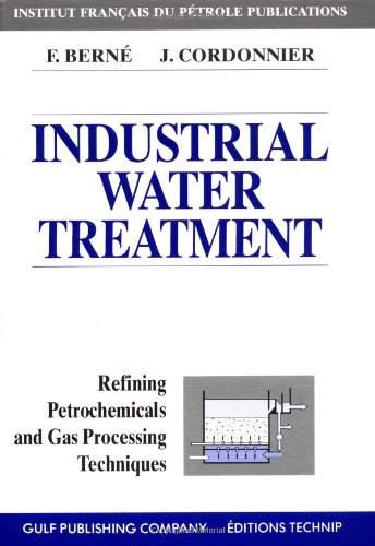Industrial Water Treatment in Refineries and Petrochemical Plants