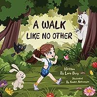 A Walk Like No Other