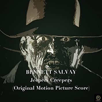 Bennett Salvay, Jeepers Creepers (Original Motion Picture Score)