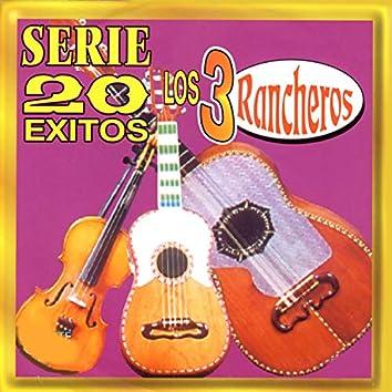 Los 3 Rancheros - Serie 20 Exitos