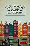 Cafè Barcelona: Premi Ciutat de Barcelona 2014 (LABUTXACA)