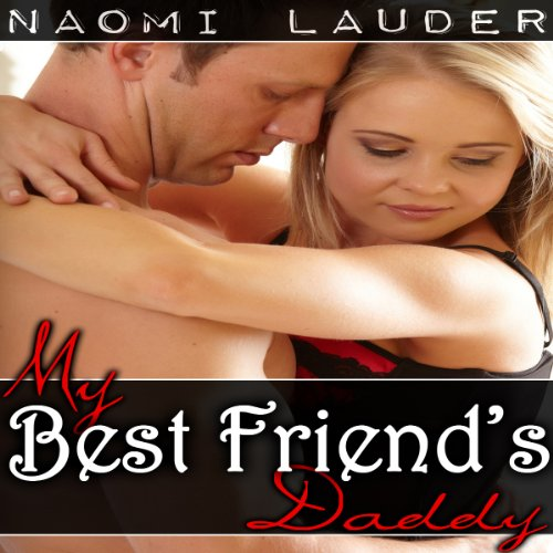 My Best Friend's Daddy audiobook cover art